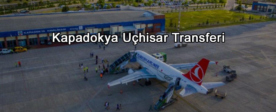 Kapadokya Uçhisar Transferi